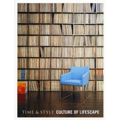 TIME&STYLE CULTURE OF LIFESCAPE