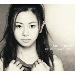 Mai Kuraki BEST 151A-LOVE & HOPE-
