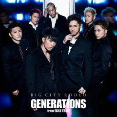 GENERATIONS from EXILE TRIBE/BIG CITY RODEO(DVD付)(外付特典:オリジナルB2ポスター付き)