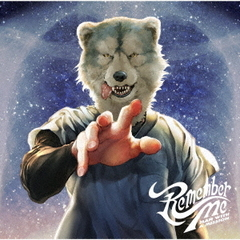MAN WITH A MISSION/Remember Me(初回仕様限定盤/CDのみ)