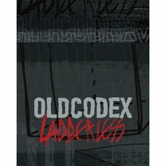 OLDCODEX 6th Album「LADDERLESS」【初回限定盤/CD+DVD】