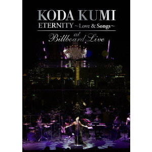 "倖田來未/KODA KUMI  ""ETERNITY ~Love & Songs~""at Billboard Live"