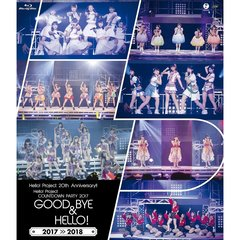 Hello ! Project 20th Anniversary ! ! Hello ! Project COUNTDOWN PARTY 2017 ~ GOOD BYE & HELLO !~(Blu-ray Disc)