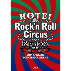 布袋寅泰/HOTEI Paradox Tour 2017 The FINAL ~Rock'n Roll Circus~ (初回生産限定盤 Complete Blu-ray Edition)(Blu-ray Disc)