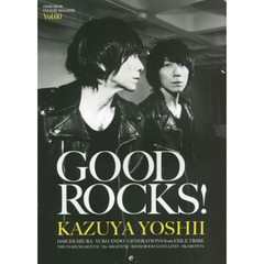 GOOD ROCKS! GOOD MUSIC CULTURE MAGAZINE Vol.60 吉井和哉 三浦大知 安藤裕子