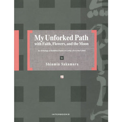My Unforked Path with Faith,Flowers,and the Moon An Anthology of Buddhist Poems on Li?