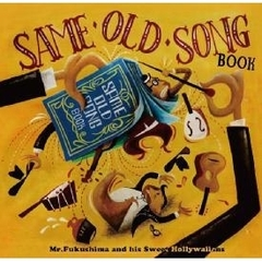 SAME OLD SONG BOOK