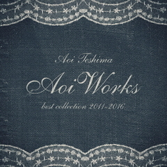手嶌葵/Aoi Works~best collection 2011-2016~