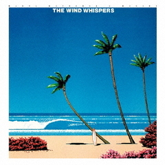 "THE WIND WHISPERS ""ROMANTIC VERSION"""