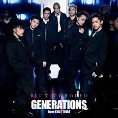 GENERATIONS from EXILE TRIBE/BIG CITY RODEO(外付特典:オリジナルB2ポスター付き)