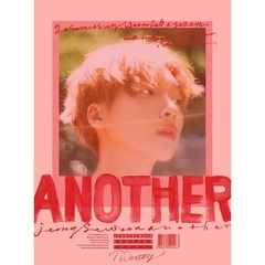 JEONG SEWOON/2ND MINI ALBUM : ANOTHER(輸入盤)