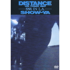 SHOW-YA/DISTANCE ON THEIR WAY 1990 IN L.A.