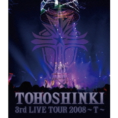 東方神起/3rd LIVE TOUR 2008 ~T~(Blu-ray Disc)