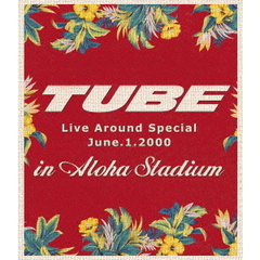 TUBE/TUBE Live Around Special June.1.2000 in Aloha Stadium(Blu-ray Disc)