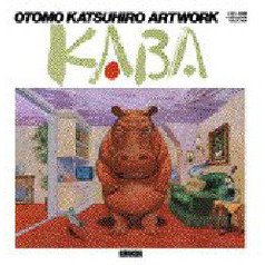 Kaba Otomo Katsuhiro art work 1971‐1989 Illustration collection
