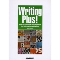Writing plus! Practical English writing skills for university and college