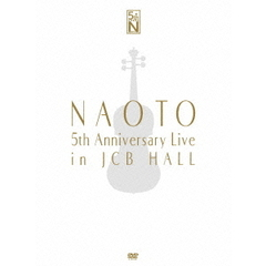 NAOTO/NAOTO 5th Anniversary Live in JCB Hall <完全生産限定盤>