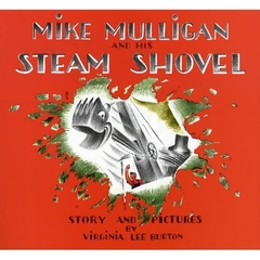 【洋書】Mike Milligan and His Steam Shovel