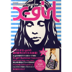 X‐girl 2011SUMMER COLLECTION