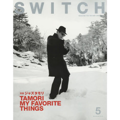 SWITCH VOL.33NO.5(2015MAY.) ジャズタモリTAMORI MY FAVORITE THINGS