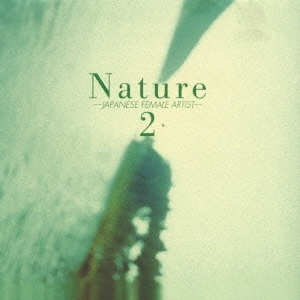 NATURE2 JAPANESE FEMALE ARTIST