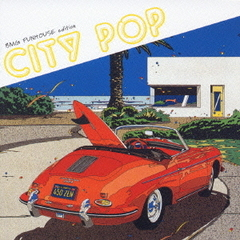 CITY POP BMG FUNHOUSE edition