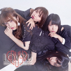 LOVYU/Galaxy Heart/ONE MORE CHANCE!(初回盤)