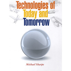 Technologies of Today and Tomorrow Student Book (96 pp)