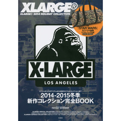 XLARGE 2014 HOLIDAY COLLECTION