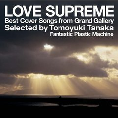 LOVE SUPREME -Best Cover Songs from Grand Gallery-