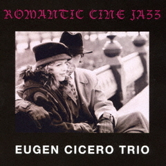 Romantic Cine Jazz [UHQCD]