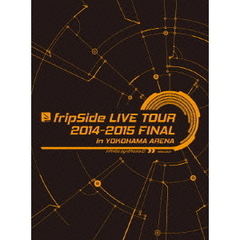 fripSide/fripSide LIVE TOUR 2014-2015 FINAL in YOKOHAMA ARENA <初回限定版>(Blu-ray Disc)