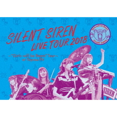 "SILENT SIREN/天下一品 presents SILENT SIREN LIVE TOUR 2018 ~""Girls will be Bears"" TOUR~ @豊洲PIT 初回限定版(Blu-ray Disc)"