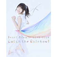 水瀬いのり/Inori Minase LIVE TOUR Catch the Rainbow!(Blu-ray)
