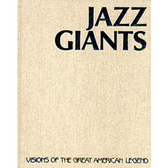 Jazz giants Visions of the great American legend