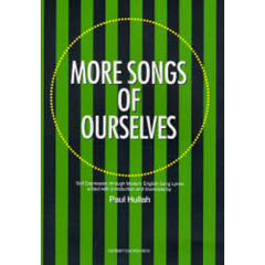 MORE SONGS OF OURSELVES