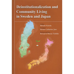 Deinstitutionalization and Community Living in Sweden and Japan