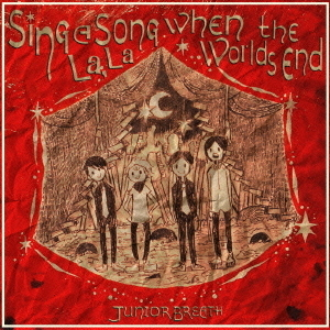 Sing A Song La,La,when The World'S end