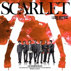 三代目 J SOUL BROTHERS from EXILE TRIBE/SCARLET